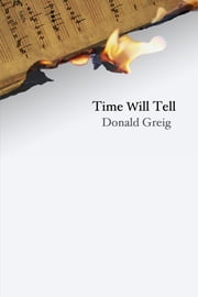 Time Will Tell ebook by Donald Greig