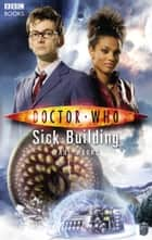 Doctor Who: Sick Building 電子書 by Paul Magrs