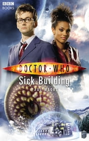 Doctor Who: Sick Building ebook by Paul Magrs