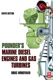 Pounder's Marine Diesel Engines and Gas Turbines ebook by Doug Woodyard