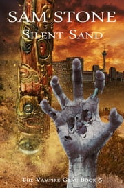 Silent Sand ebook by Sam Stone