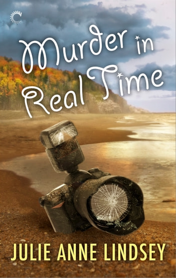 Murder in Real Time ebook by Julie Anne Lindsey