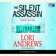 The Silent Assassin audiobook by Lori B. Andrews