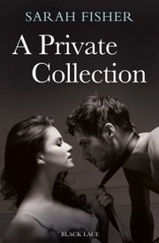A Private Collection ebook by Sarah Fisher