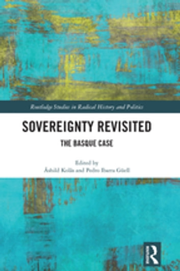 Sovereignty Revisited - The Basque Case ebook by