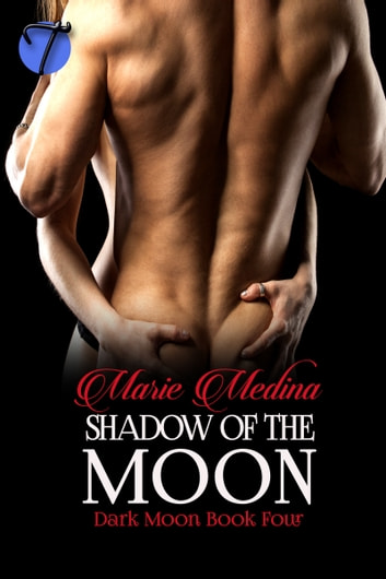 Shadow of the Moon ebook by Marie Medina