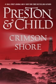Crimson Shore ebook by Douglas Preston,Lincoln Child