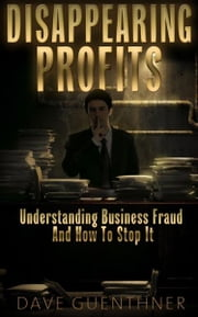 Disappearing Profits ebook by Dave Guenthner