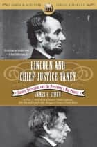 Lincoln and Chief Justice Taney ebook by James F. Simon