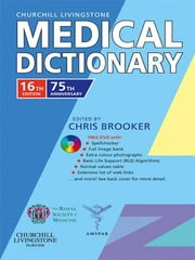 Churchill Livingstone Medical Dictionary ebook by Chris Brooker