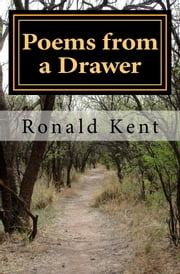 Poems from a Drawer ebook by Ronald Kent