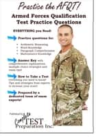 Practice the AFQT! Armed Forces Qualifications Test Practice Test Questions ebook by Complete Test Preparation Inc.