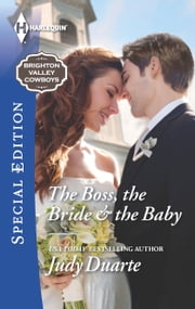 The Boss, the Bride & the Baby ebook by Judy Duarte