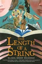 The Length of a String ebook by Elissa Brent Weissman