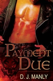 Payment Due ebook by D.J. Manly