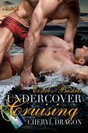 Undercover Cruising ebook by Cheryl Dragon
