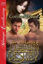 Claiming Destiny ebook by Corinne Davies