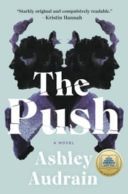 The Push - A Novel ebook by Ashley Audrain