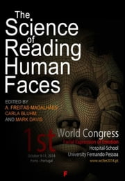 The Science of Reading Human Faces ebook by Carla Bluhm E Mark Davis A. Freitas-magalhães