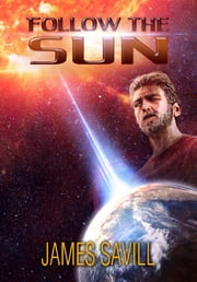 Follow the Sun ebook by James Savill