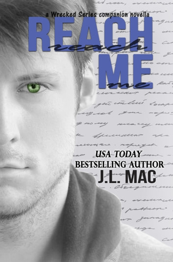 Reach Me ebook by J.L. Mac