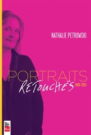 Portraits retouchés - 2000-2013 ebook by Kobo.Web.Store.Products.Fields.ContributorFieldViewModel