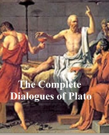 Plato, complete dialogues, the Jowett translation ebook by Plato