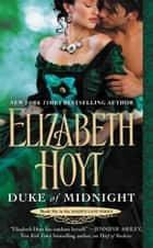Duke of Midnight ebook by Elizabeth Hoyt