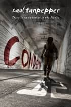 Condemn - The Post-Apocalyptic Thriller Series BUNKER 12 ebook by Saul Tanpepper