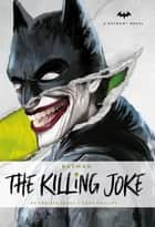 DC Comics novels - Batman - The Killing Joke ebook by