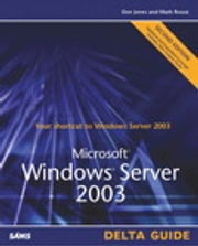 Microsoft Windows Server 2003 Delta Guide ebook by Don Jones,Mark Rouse