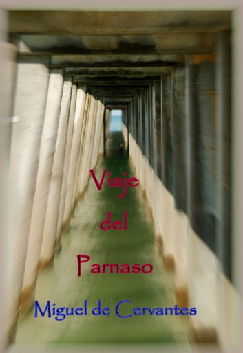 Viaje del Parnaso. ebook by Miguel de Cervantes