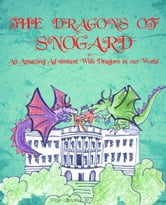 The Dragons of Snogard ebook by Lindsay Naythons,Cosmina Damian,Anne Hunter