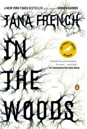 In the Woods ebook by Tana French