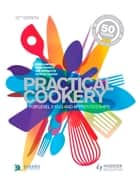 Practical Cookery - For NVQ and Apprenticeships ebook by John Campbell, David Foskett, Patricia Paskins