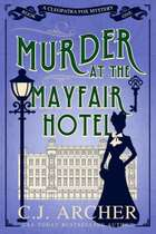 Murder at the Mayfair Hotel - A Cozy Historical Mystery ebook by