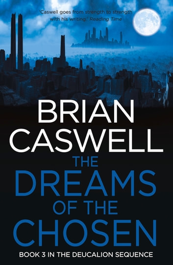 Dreams of the Chosen ebook by Brian Cawell