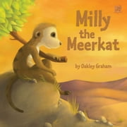 Milly the Meerkat ebook by Oakley Graham