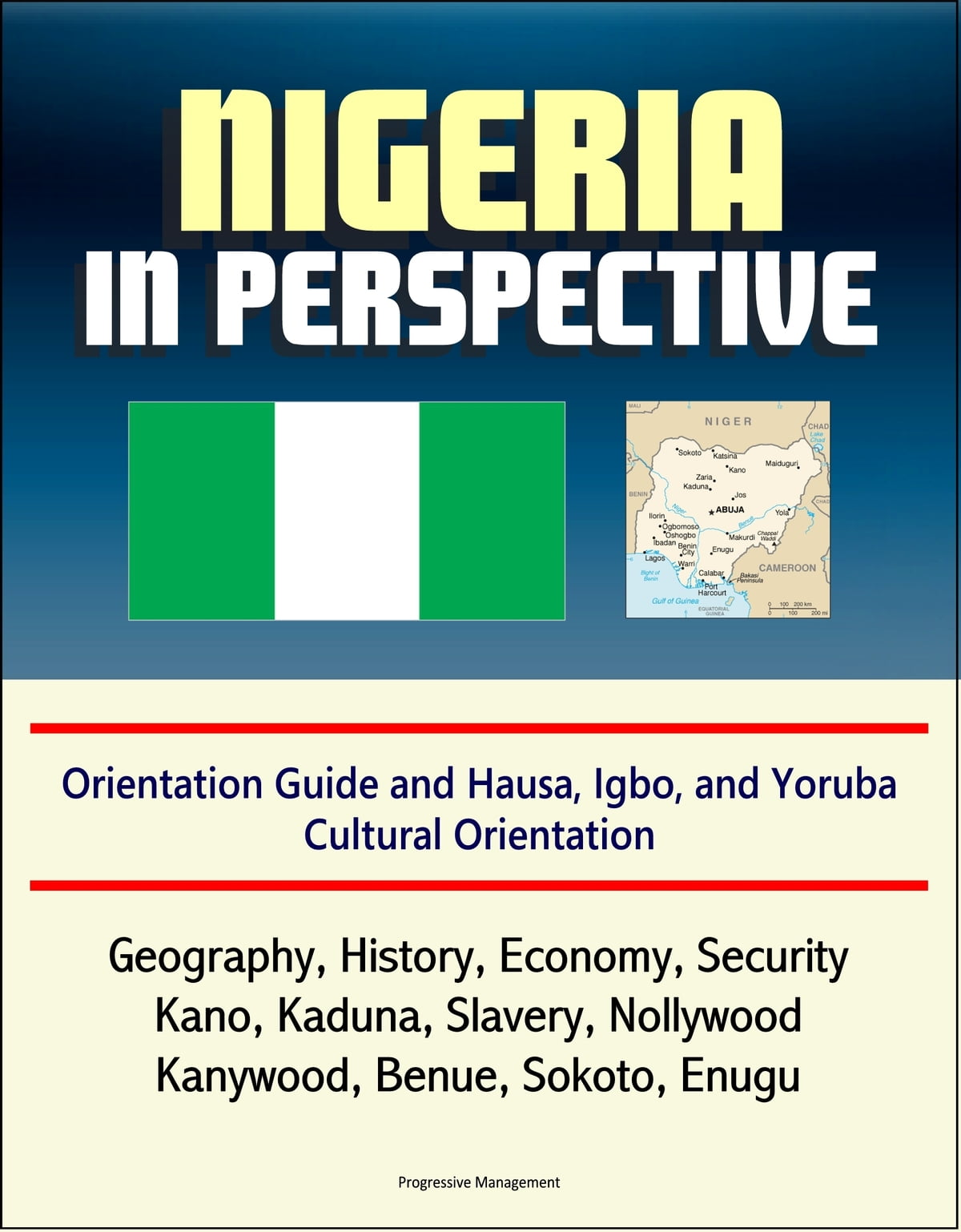 Nigeria in Perspective: Orientation Guide and Hausa, Igbo