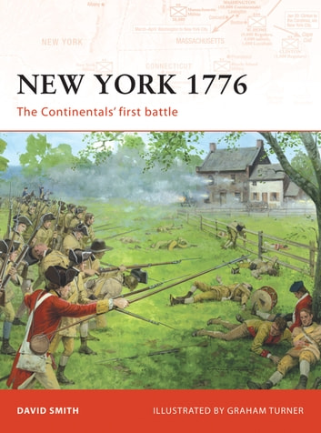 New York 1776 - The Continentals' first battle ebook by David Smith