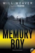 Memory Boy ebook by Will Weaver