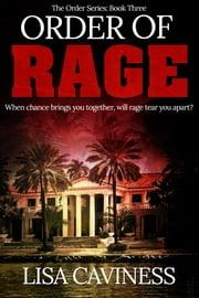 Order Of Rage ebook by Lisa Caviness