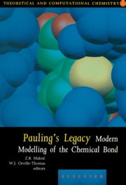 Pauling's Legacy: Modern Modelling of the Chemical Bond ebook by Maksic, Z.B.