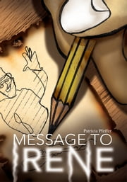 Message to Irene ebook by Patricia Pfeffer