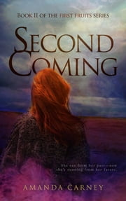 Second Coming ebook by Amanda Carney