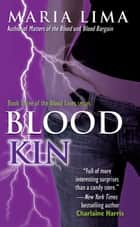 Blood Kin ebook by Maria Lima