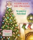It Looks a Lot Like Christmas ebook by Peg Augustine