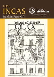 Los incas - Una introducción ebook by Franklin Pease