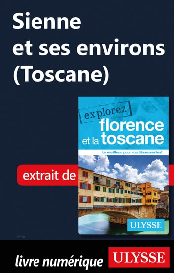 Sienne et ses environs (Toscane) ebook by Jennifer Dore-dallas