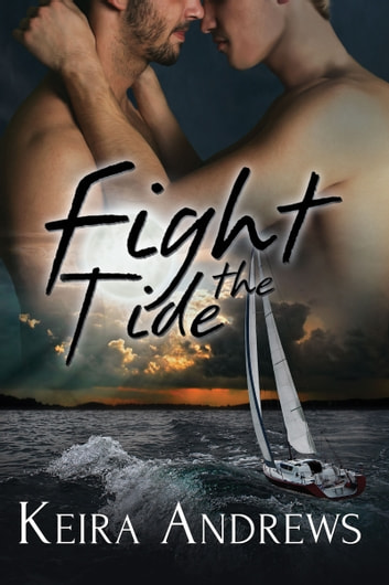 Fight the Tide ebook by Keira Andrews